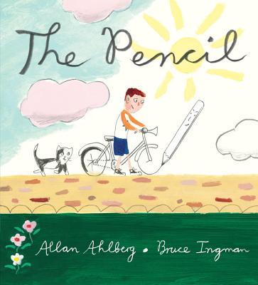 The Pencil By Ahlberg, Allan/ Ingman, Bruce (ILT)